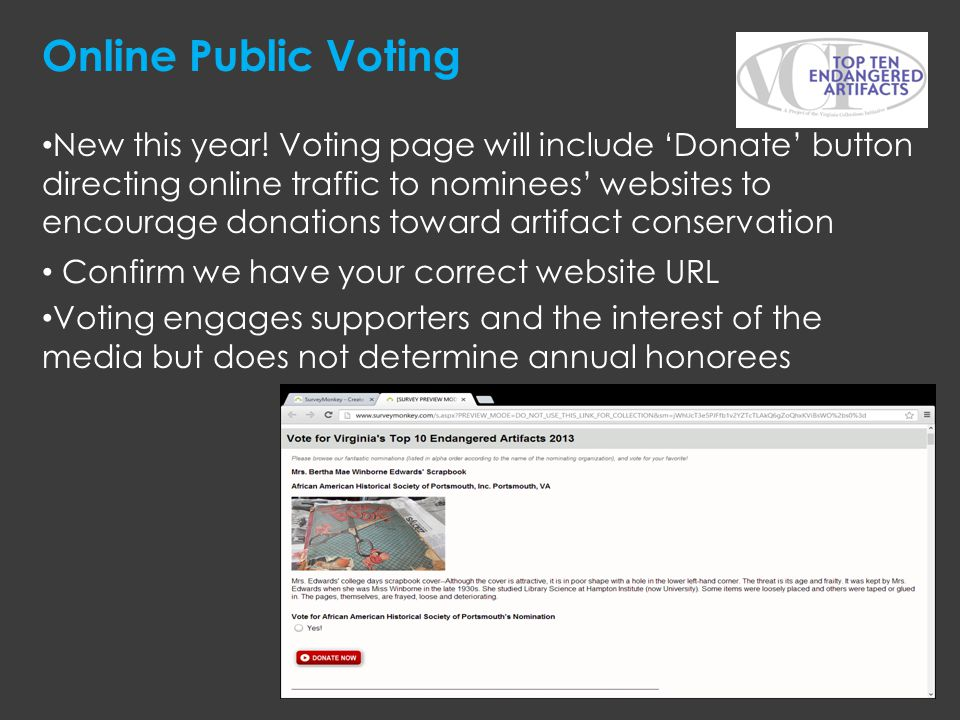 Online Public Voting New this year! Voting page will include Donate button directing online traffic to nominees websites to encourage donations toward
