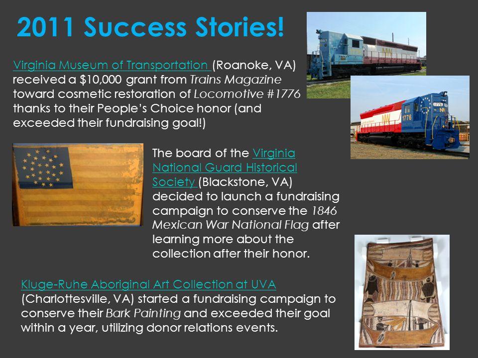 Virginia Museum of Transportation Virginia Museum of Transportation (Roanoke, VA) received a $10,000 grant from Trains Magazine toward cosmetic restor