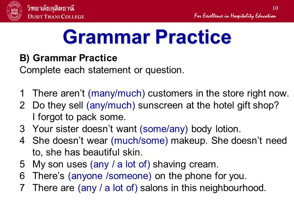 10 Grammar Practice B) Grammar Practice Complete each statement or question.