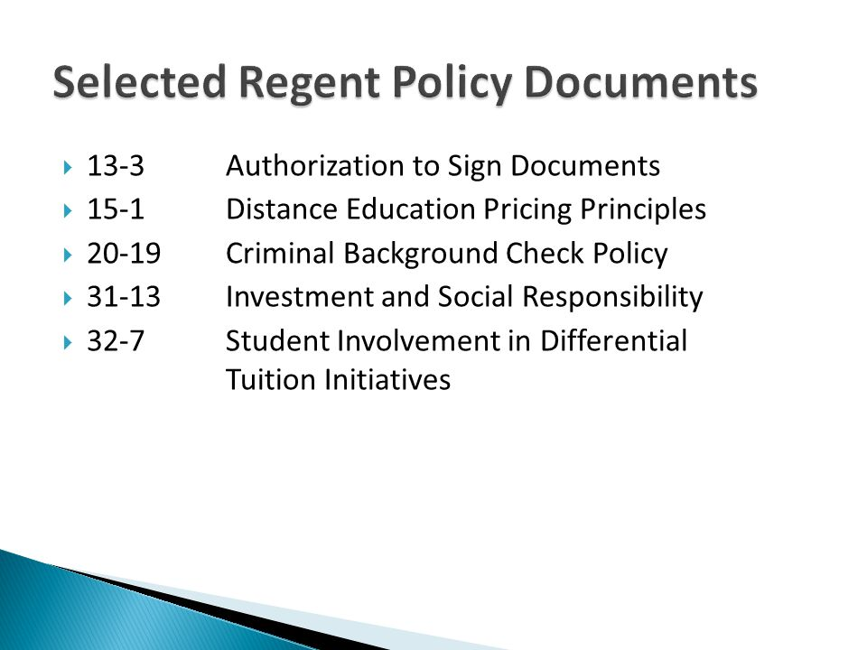 13-3Authorization to Sign Documents 15-1Distance Education Pricing Principles 20-19Criminal Background Check Policy 31-13 Investment and Social Respon