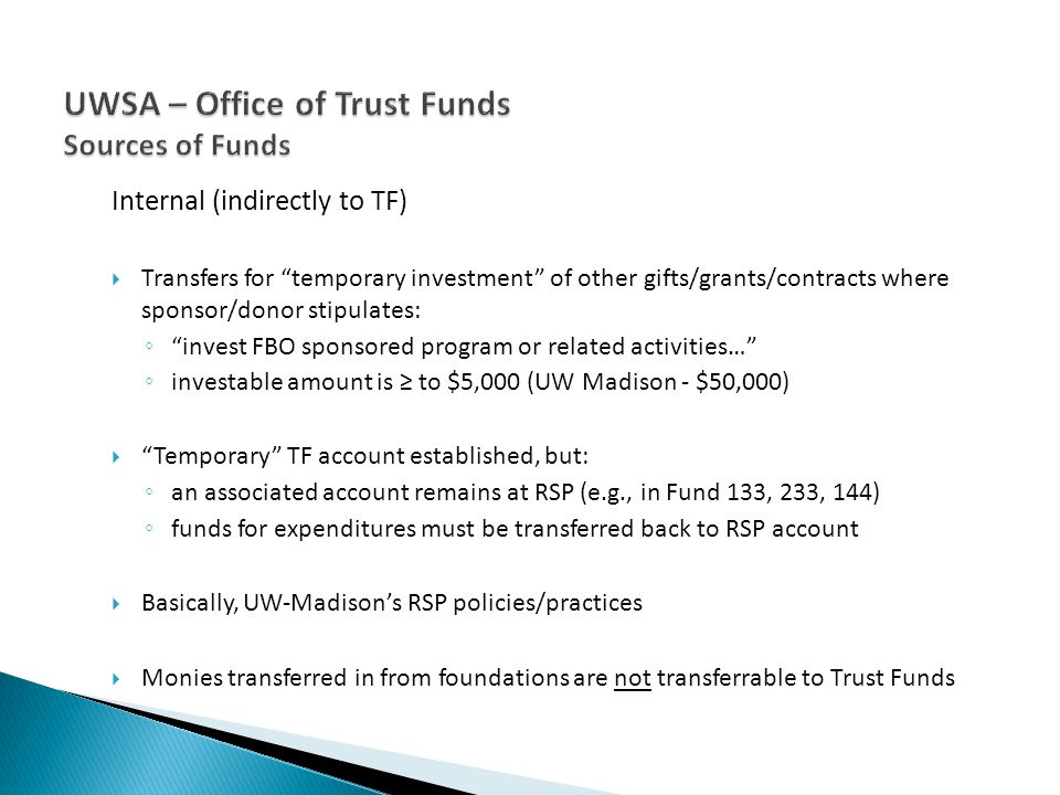 Internal (indirectly to TF) Transfers for temporary investment of other gifts/grants/contracts where sponsor/donor stipulates: invest FBO sponsored pr