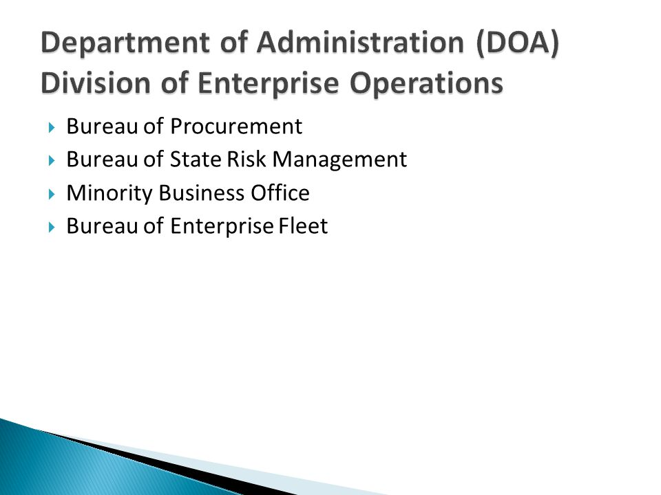 Bureau of Procurement Bureau of State Risk Management Minority Business Office Bureau of Enterprise Fleet