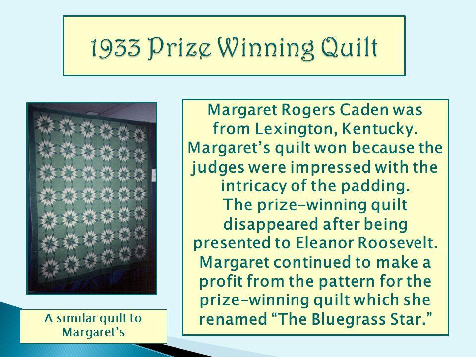 Margaret Rogers Caden was from Lexington, Kentucky.