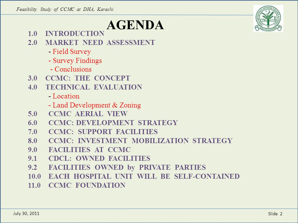 Slide 2 AGENDA 1.0INTRODUCTION 2.0MARKET NEED ASSESSMENT - Field Survey - Survey Findings - Conclusions 3.0CCMC: THE CONCEPT 4.0TECHNICAL EVALUATION -
