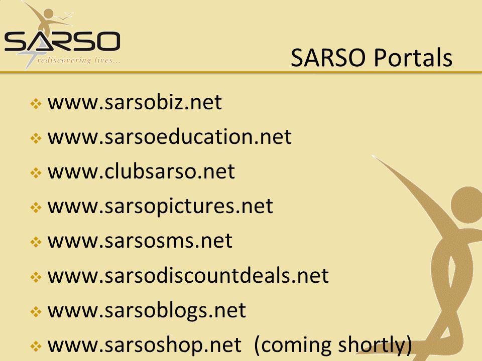 SARSO Portals www.sarsobiz.net www.sarsoeducation.net www.clubsarso.net www.sarsopictures.net www.sarsosms.net www.sarsodiscountdeals.net www.sarsoblo