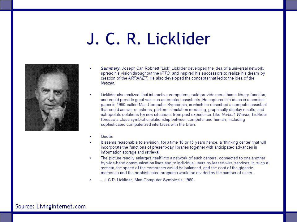 J. C. R. Licklider Summary: Joseph Carl Robnett