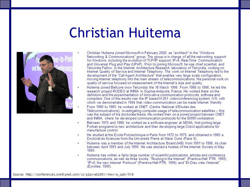 Christian Huitema Christian Huitema joined Microsoft in February 2000, as