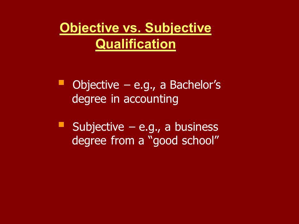 Objective vs.