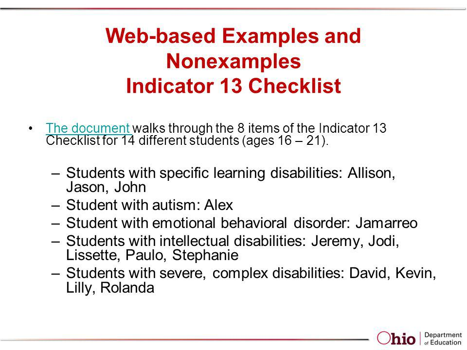 Web-based Examples and Nonexamples Indicator 13 Checklist The document walks through the 8 items of the Indicator 13 Checklist for 14 different studen
