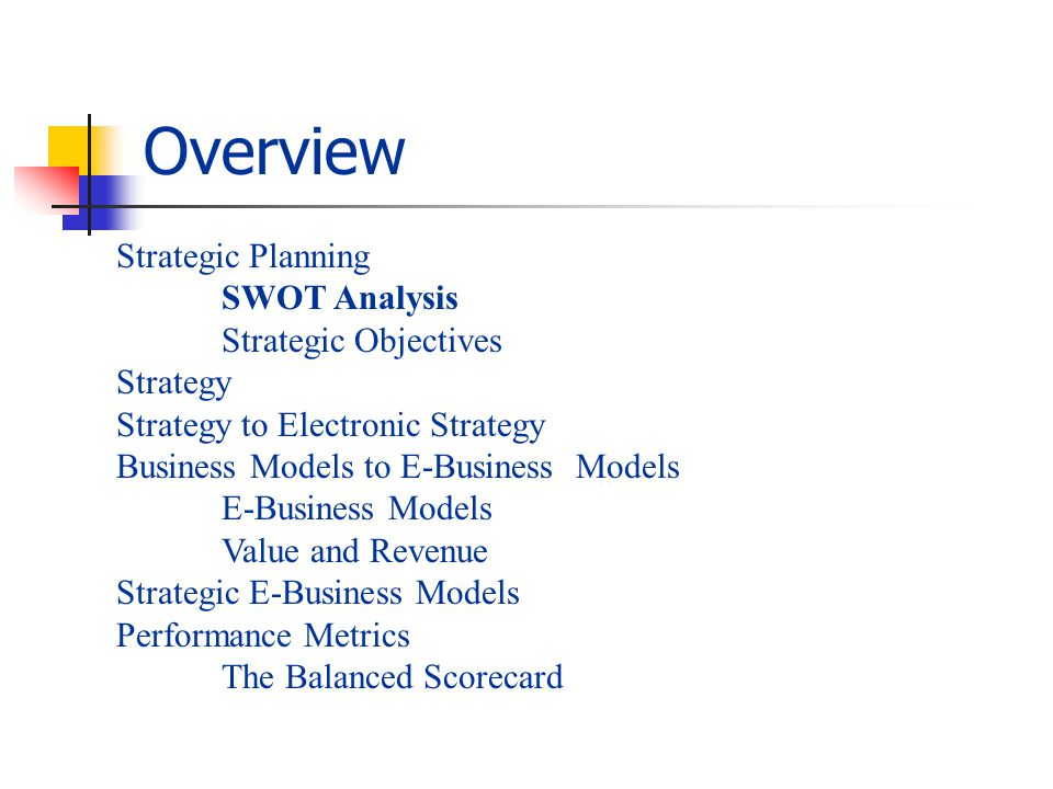 From Strategy to Electronic Strategy E-business strategy: The deployment of enterprise resources to capitalize on technologies for reaching specified objectives that ultimately improve performance and create sustainable competitive advantage.