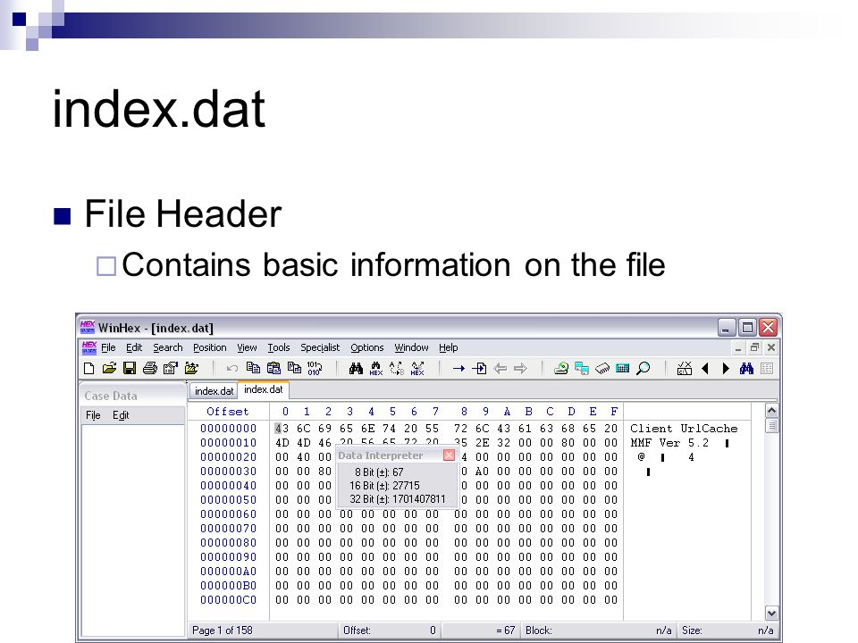 index.dat File Header Contains basic information on the file