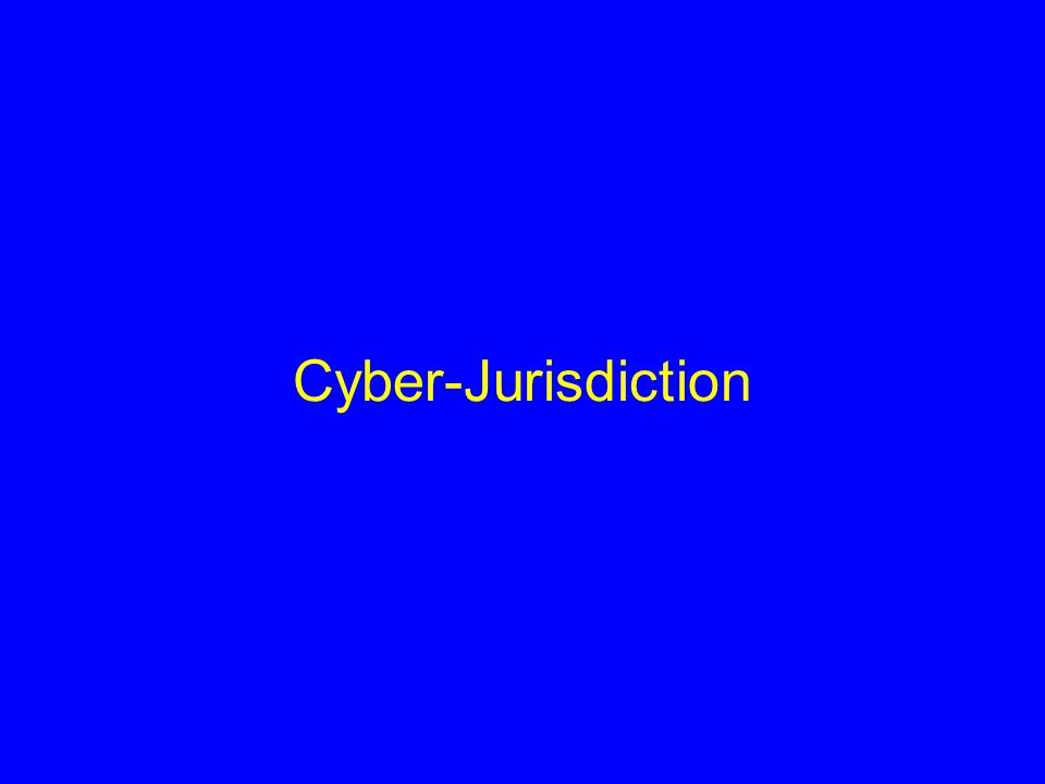 Cyber-Jurisdiction