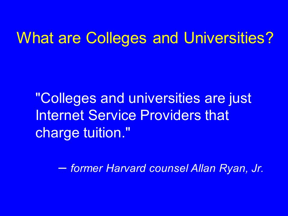 What are Colleges and Universities.