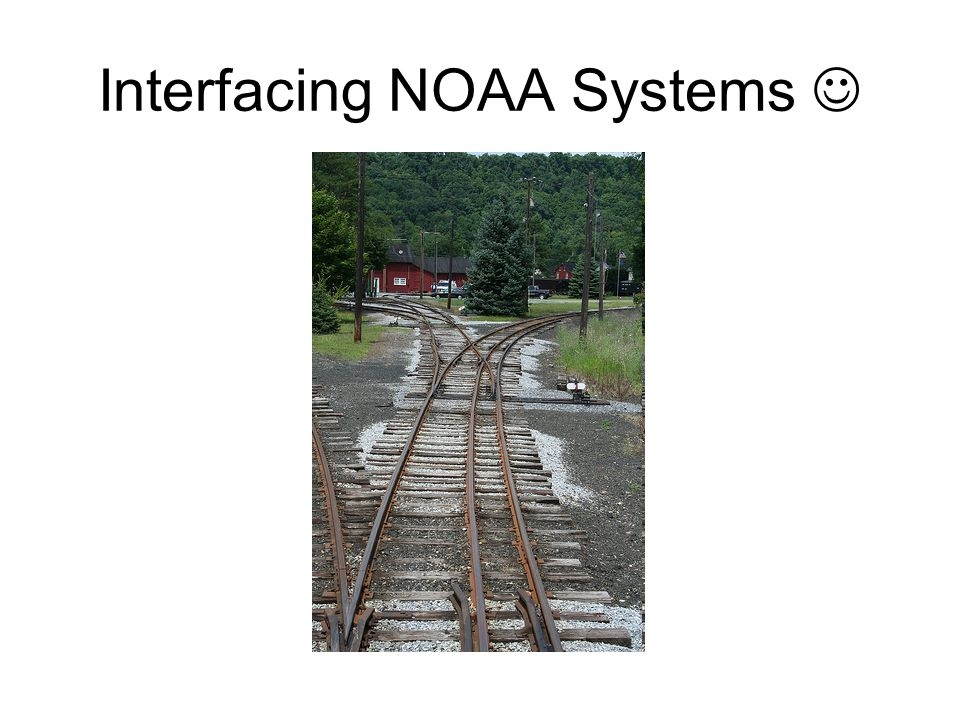 Interfacing NOAA Systems