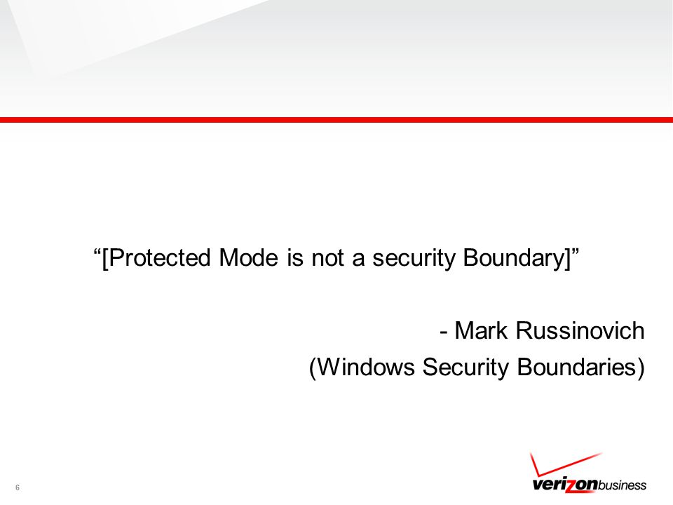 [Protected Mode is not a security Boundary] - Mark Russinovich (Windows Security Boundaries) 6