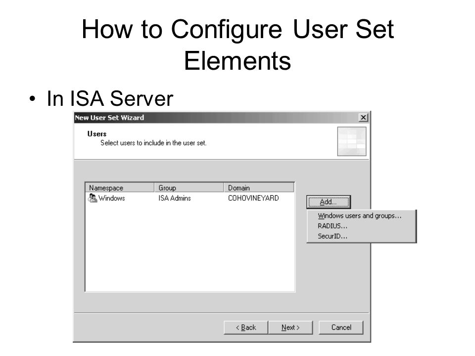 How to Configure User Set Elements In ISA Server