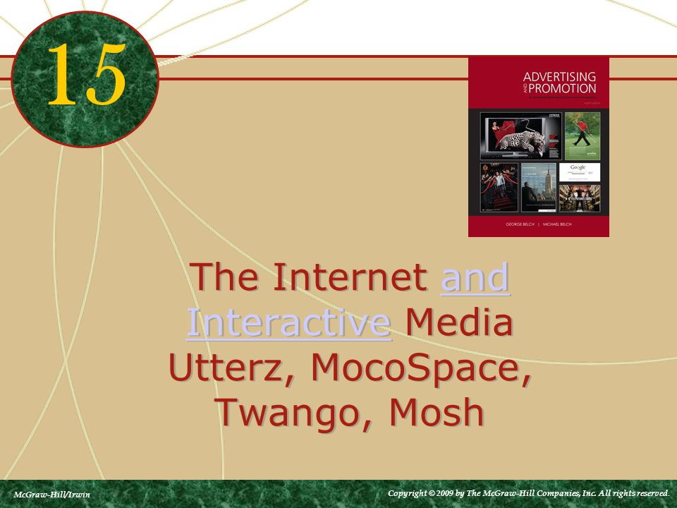 The Internet and Interactive Media Utterz, MocoSpace, Twango, Moshand Interactive The Internet and Interactive Media Utterz, MocoSpace, Twango, Moshan