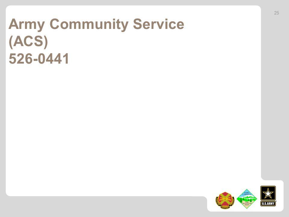 Army Community Service (ACS) 526-0441 25