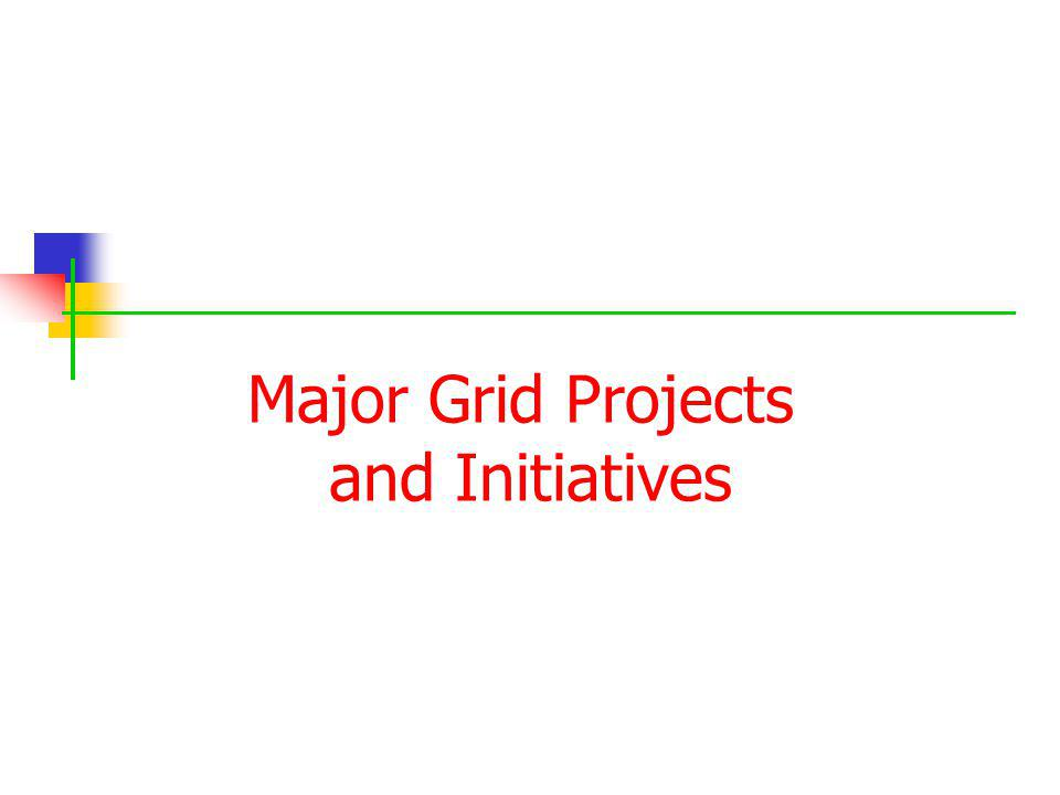 Major Grid Projects and Initiatives