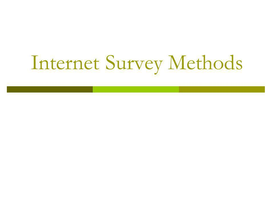 Internet Survey Methods