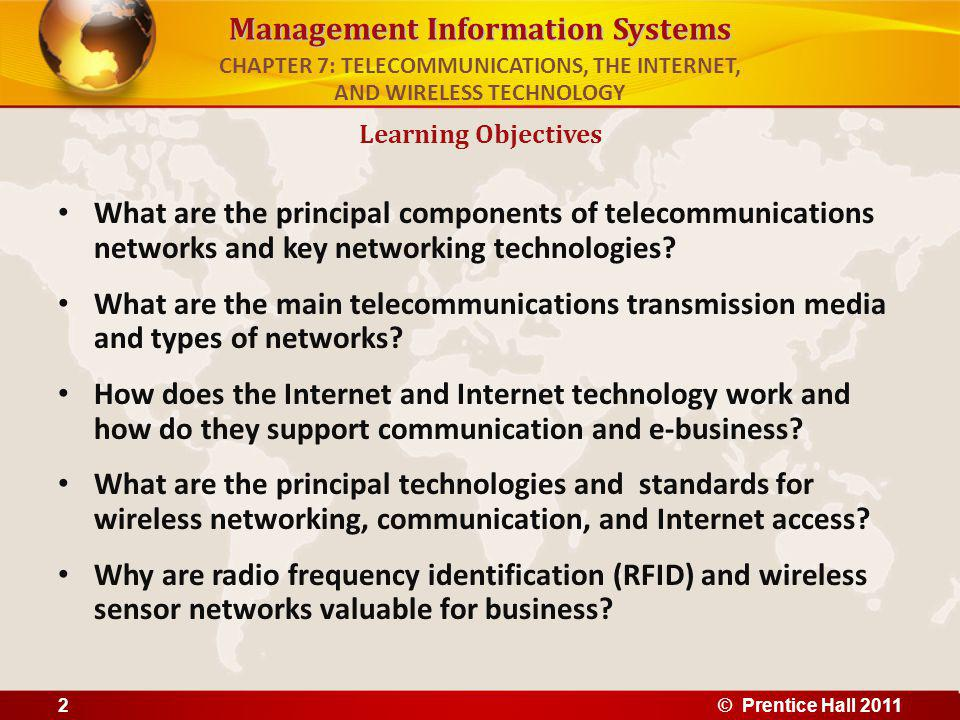 Management Information Systems What are the principal components of telecommunications networks and key networking technologies.