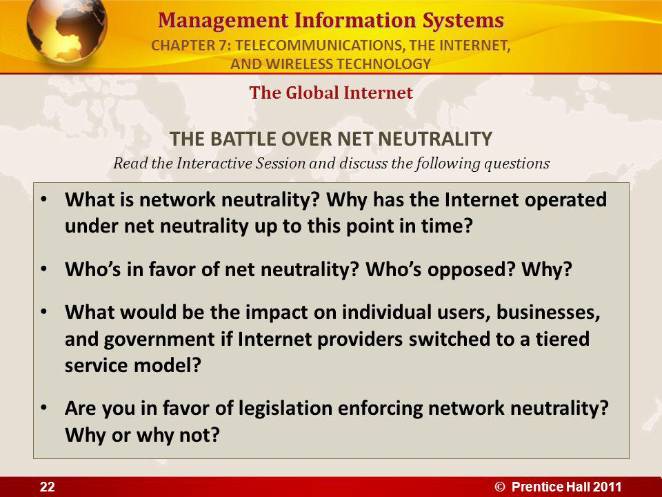 Management Information Systems Read the Interactive Session and discuss the following questions What is network neutrality? Why has the Internet opera