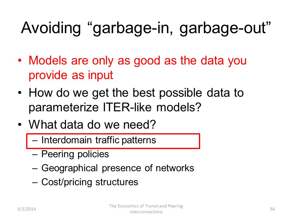 Avoiding garbage-in, garbage-out Models are only as good as the data you provide as input How do we get the best possible data to parameterize ITER-like models.