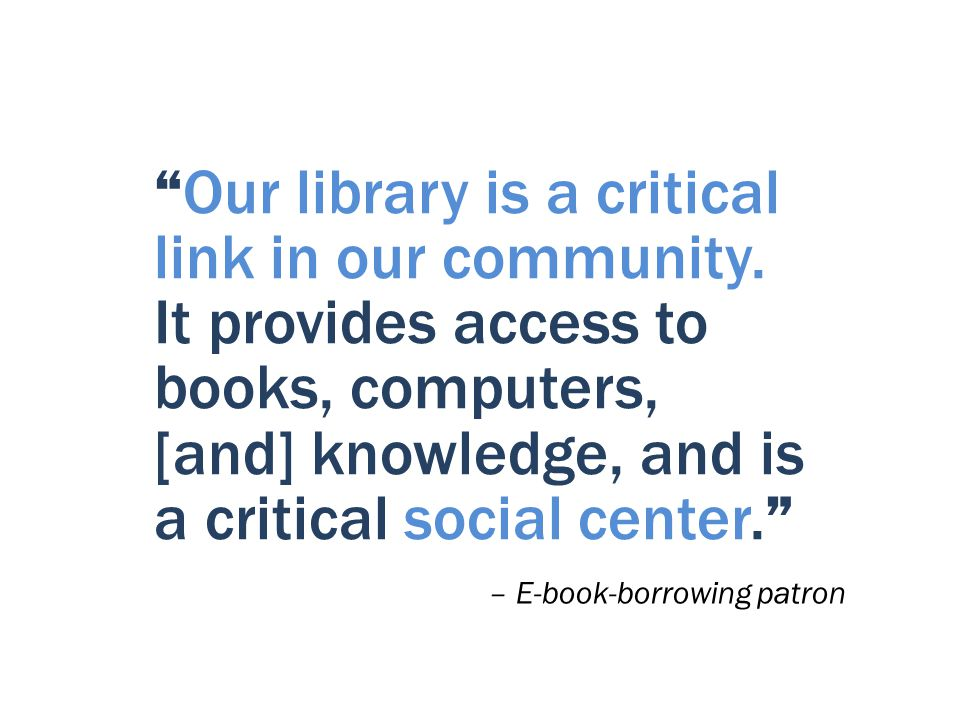 Our library is a critical link in our community.