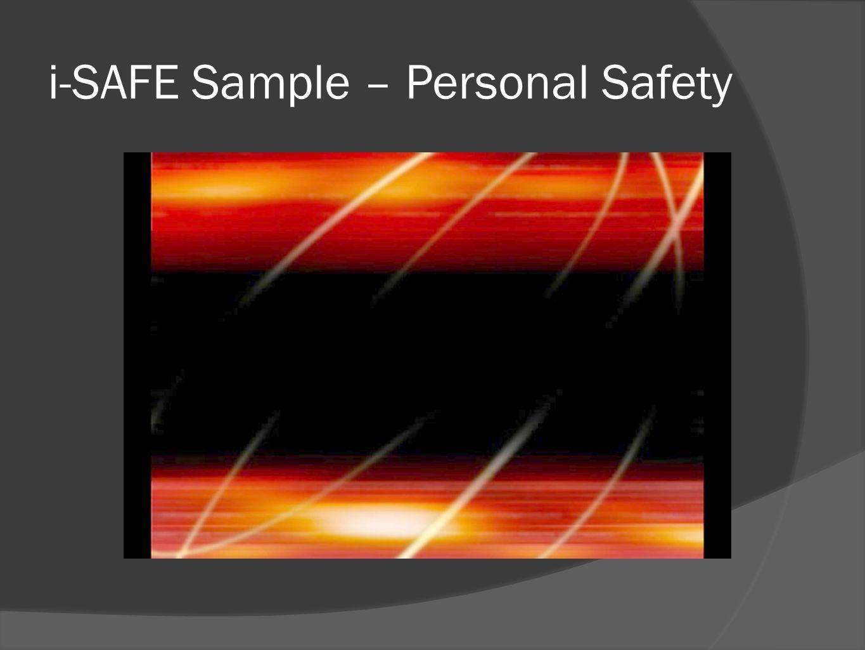 i-SAFE Sample – Personal Safety