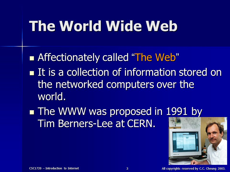 CSC1720 – Introduction to Internet All copyrights reserved by C.C.