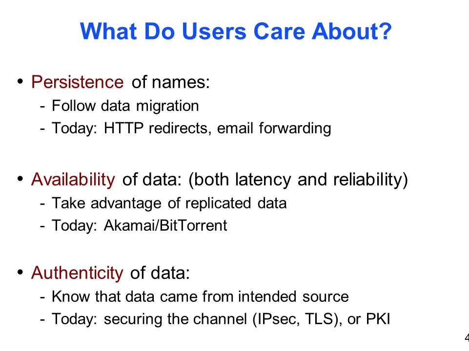 4 What Do Users Care About.