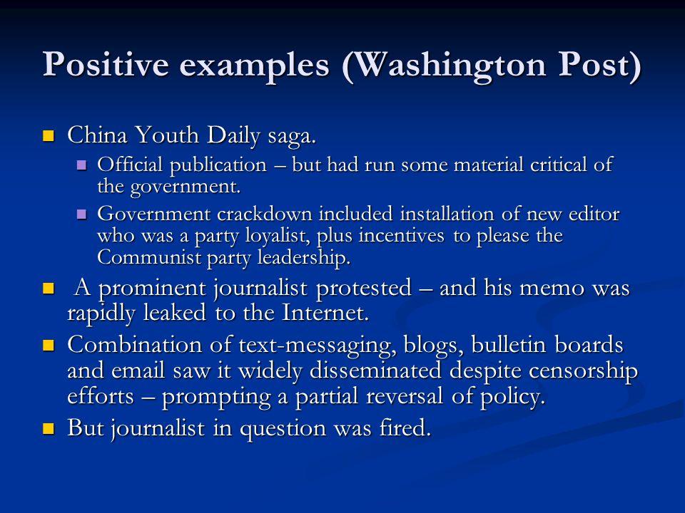 Positive examples (Washington Post) China Youth Daily saga.