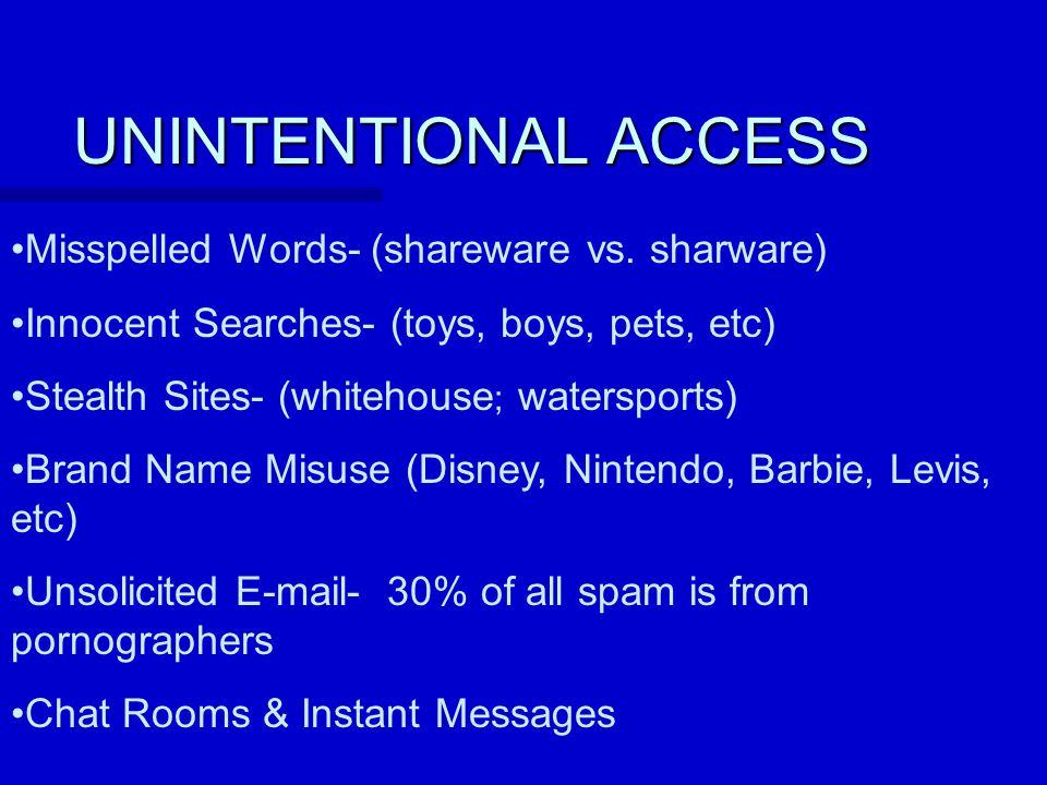 UNINTENTIONAL ACCESS Misspelled Words- (shareware vs.