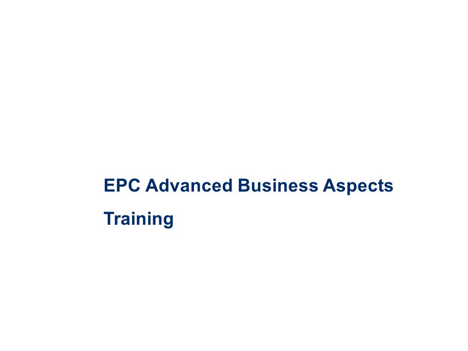 EPC Advanced Business Aspects Training
