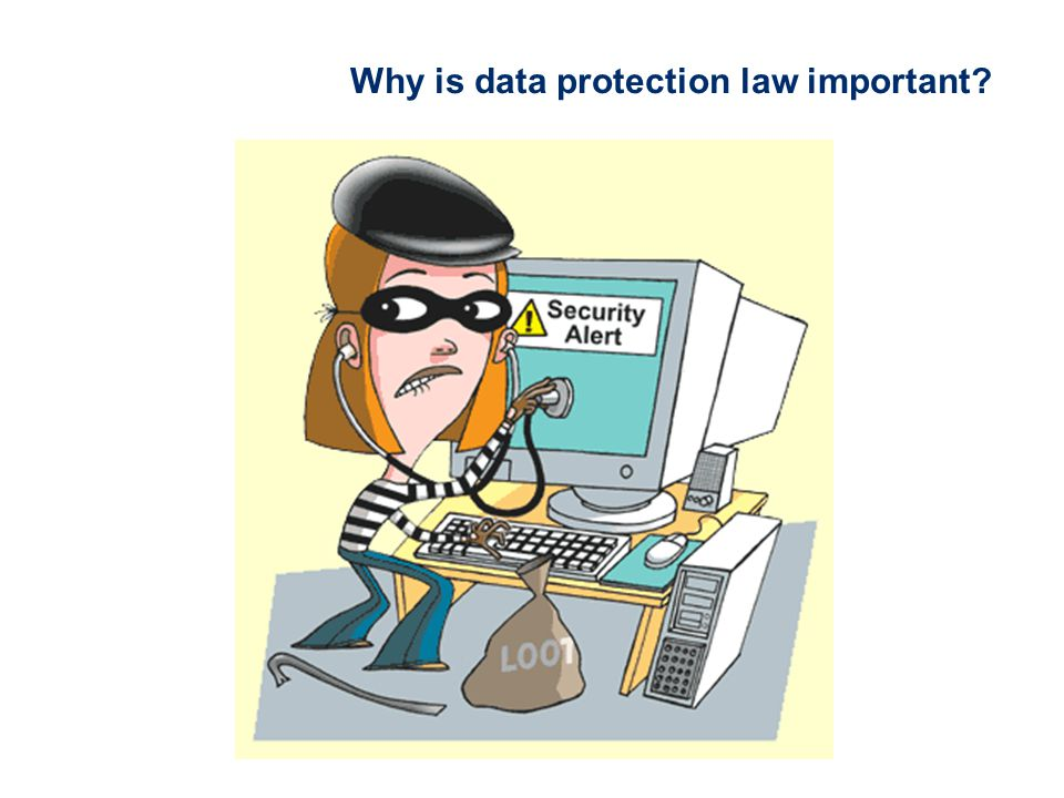 Why is data protection law important?