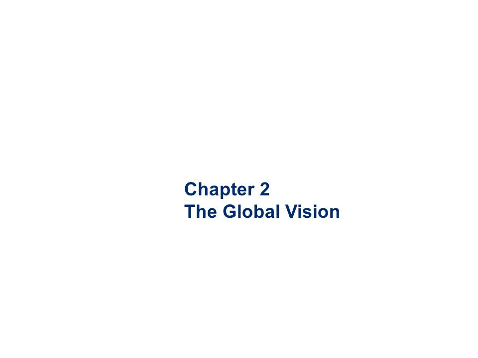 Chapter 2 The Global Vision