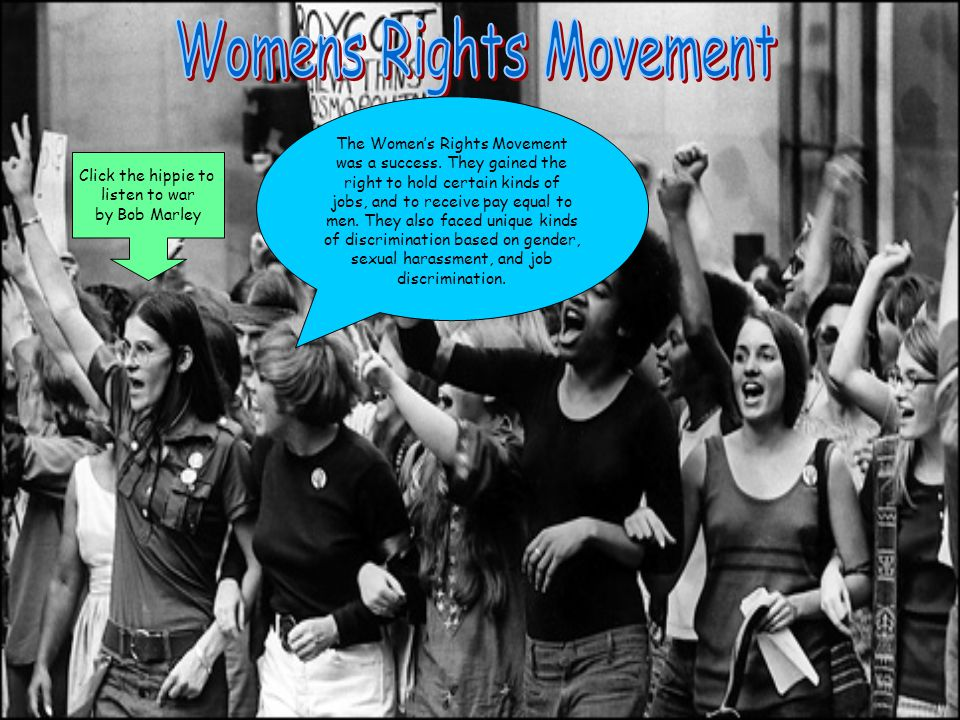 The Womens Rights Movement was a success.