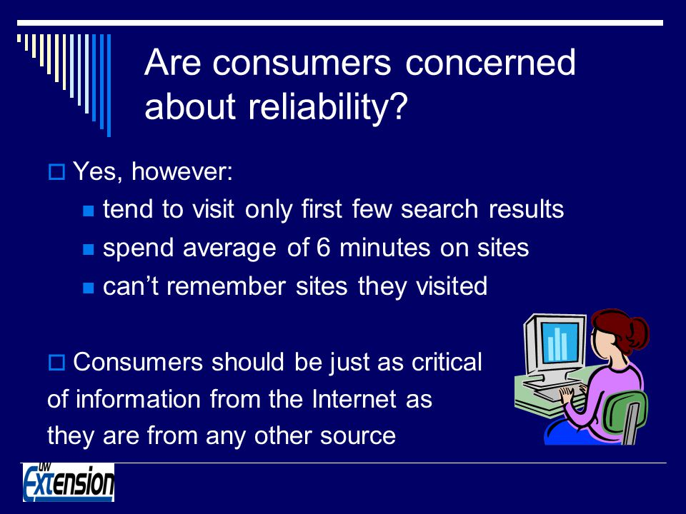 Are consumers concerned about reliability.