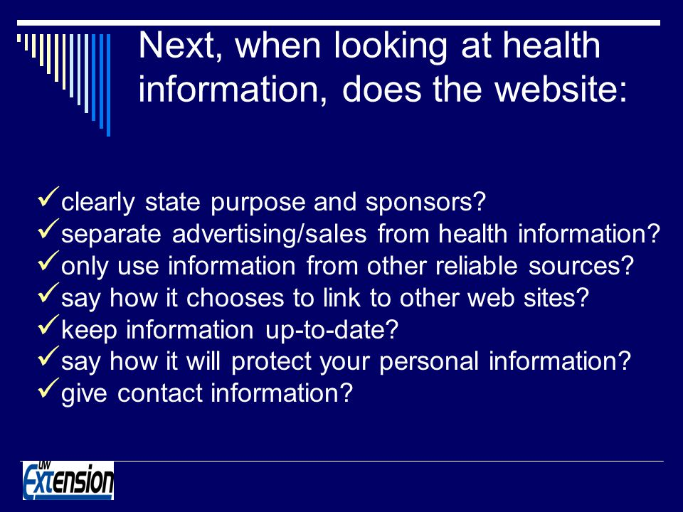 Next, when looking at health information, does the website: clearly state purpose and sponsors.