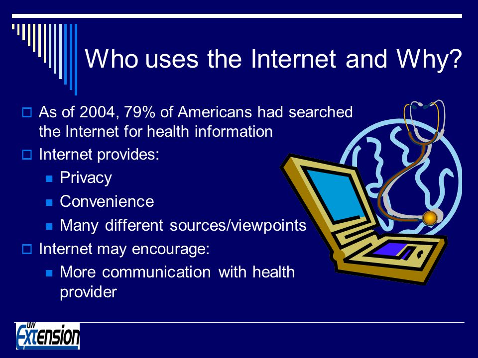 Who uses the Internet and Why.