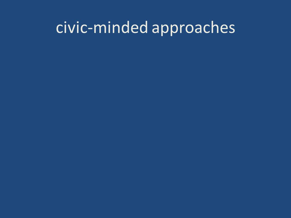 civic-minded approaches