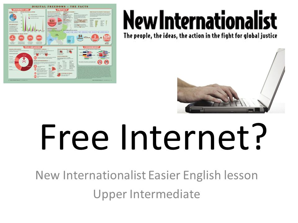 Free Internet New Internationalist Easier English lesson Upper Intermediate