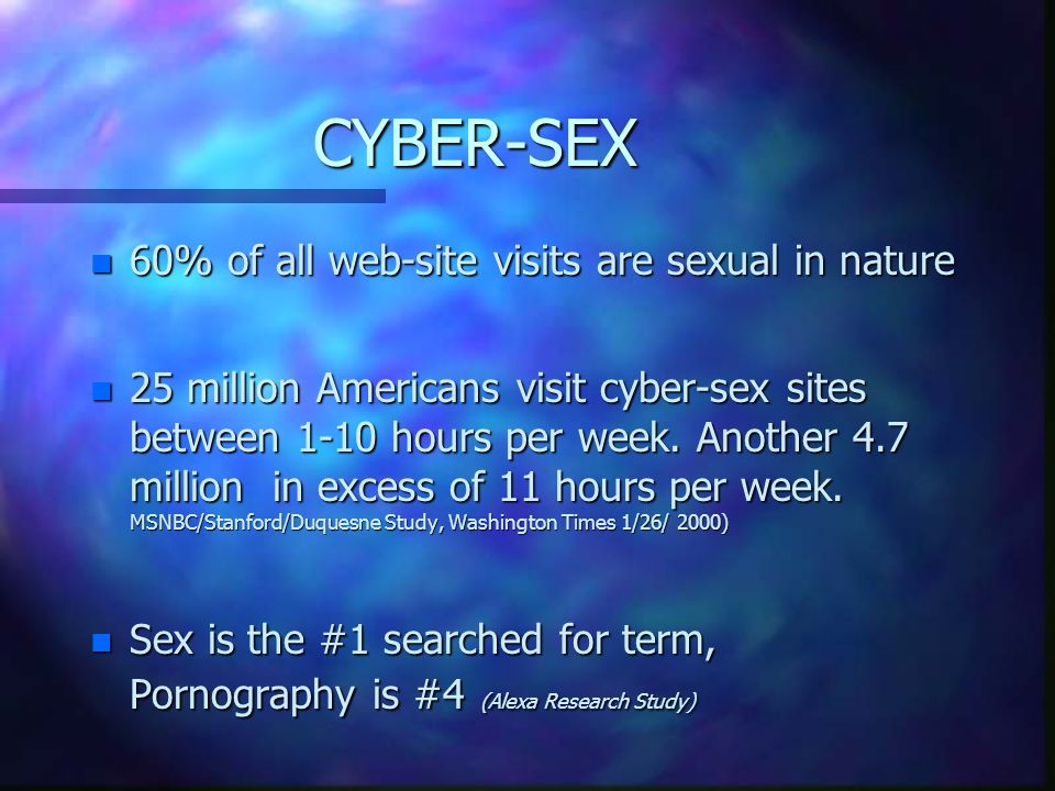 STUDENTS & CYBERSEX n Students were most at risk for cybersex compulsions (Students 16 and older could use adult computers to access porn) n Due to a combination of increased access to computers, more private leisure time, & developmental stage characterized by increased sexual awareness & experimentation.