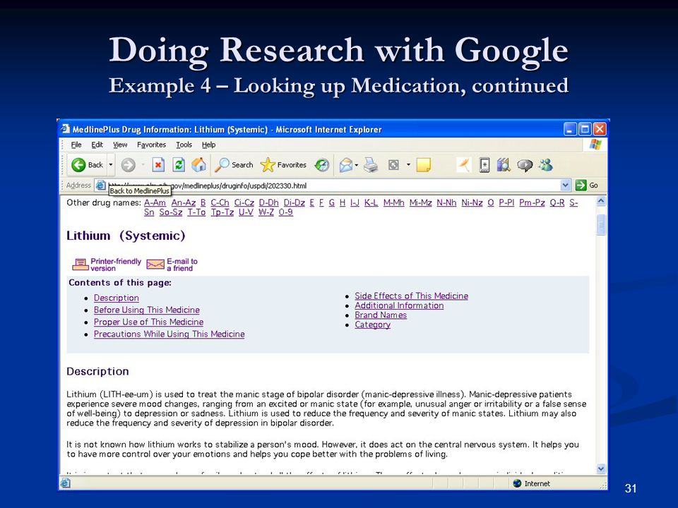 31 Doing Research with Google Example 4 – Looking up Medication, continued