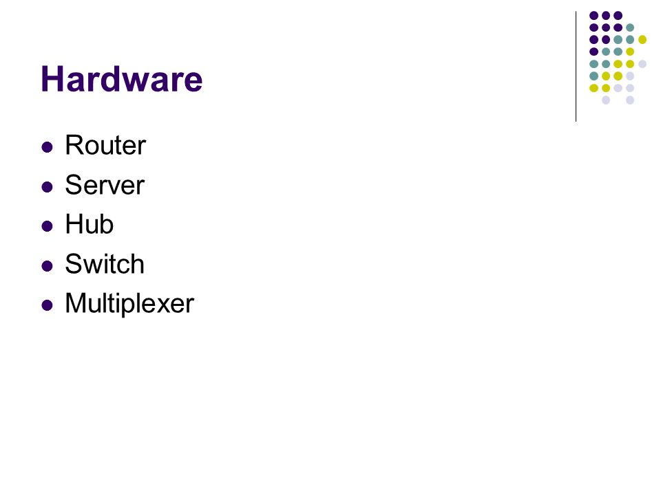 Hardware Router Server Hub Switch Multiplexer