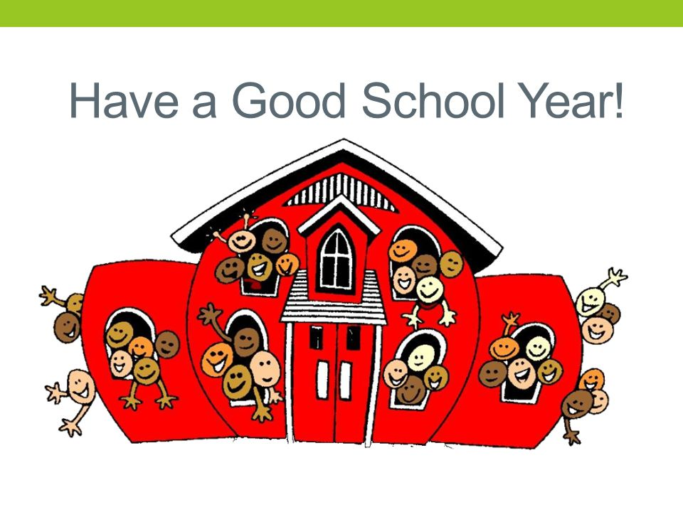 Have a Good School Year!