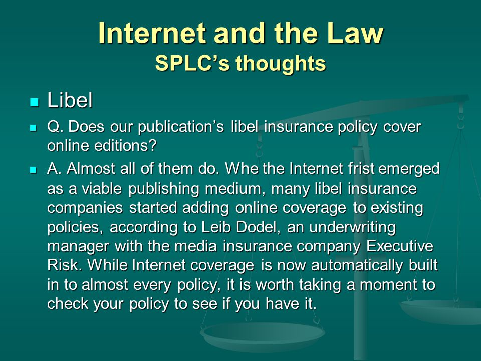Internet and the Law SPLCs thoughts Libel Libel Q.