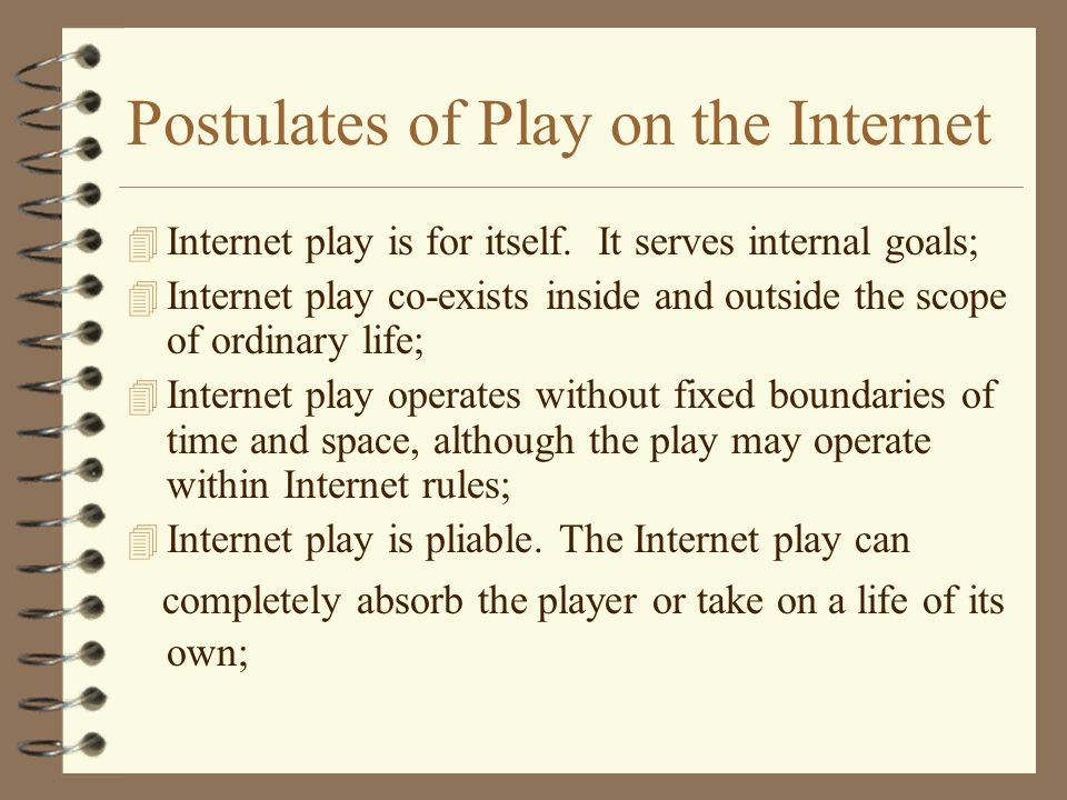 Play and Identity 4 Turkle (1995) writes about play as integral to the construction of identity on the Internet; 4 Play can have real effects on people in their real lives;