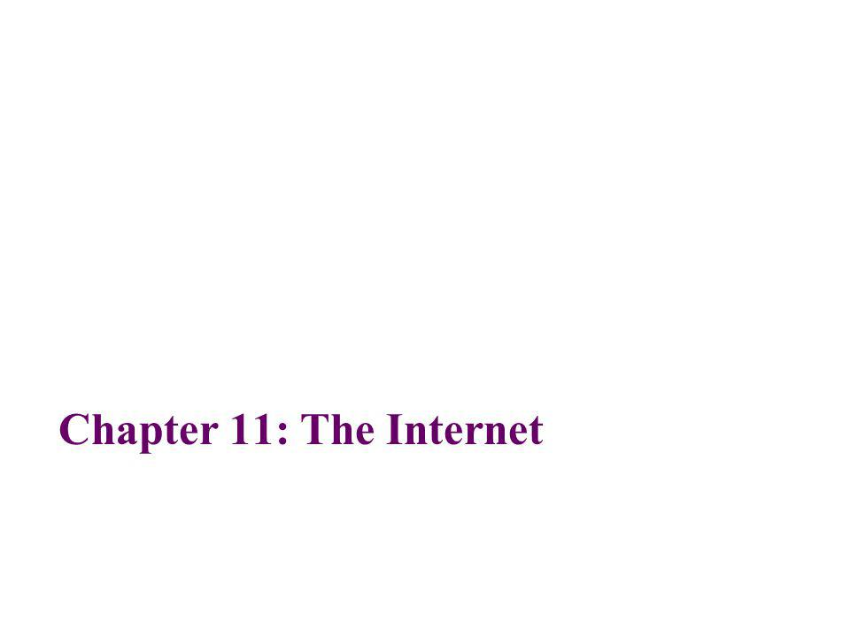Chapter 11: The Internet