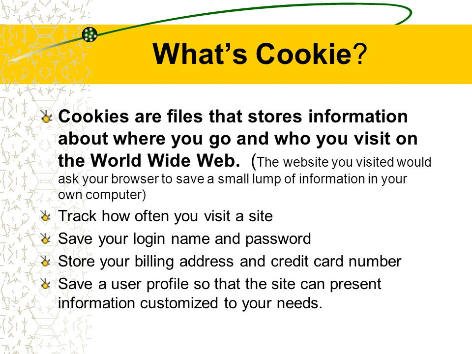 Where to find Cookie.